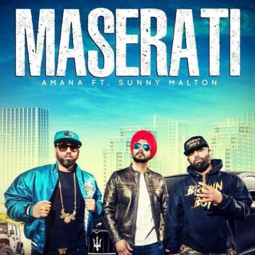 Maserati Amana, Sunny Malton, Byg Byrd Mp3 Song Download