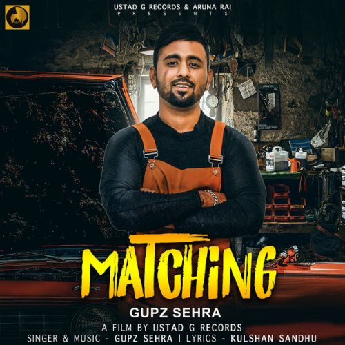 Matching Gupz Sehra Mp3 Song Download