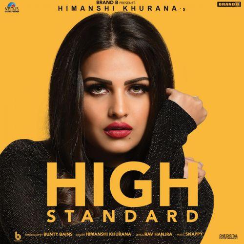 High Standard Himanshi Khurana Mp3 Song Download