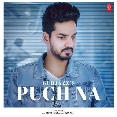 Puch Na GurJazz Mp3 Song Download