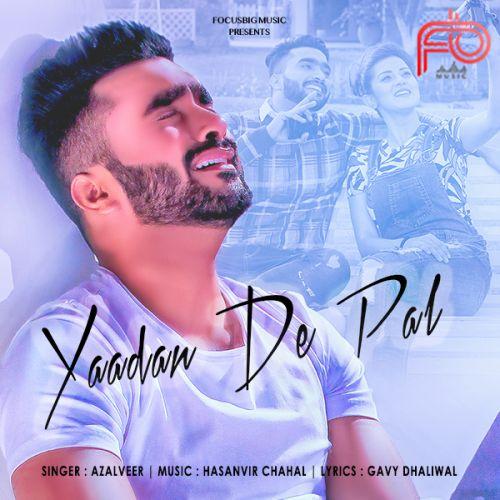 Yaadan De Pal Azalveer Mp3 Song Download