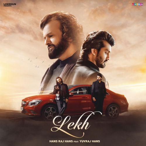Lekh Hans Raj Hans, Yuvraj Hans Mp3 Song Download