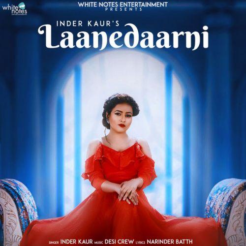 Laanedaarni Inder Kaur Mp3 Song Download