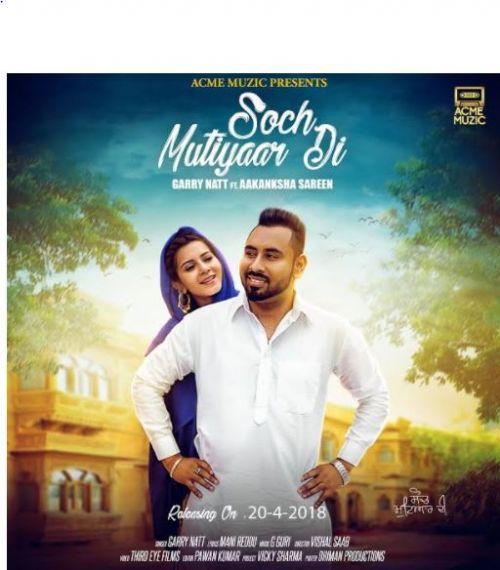 Soch Mutiyaar Di Garry Natt Mp3 Song Download