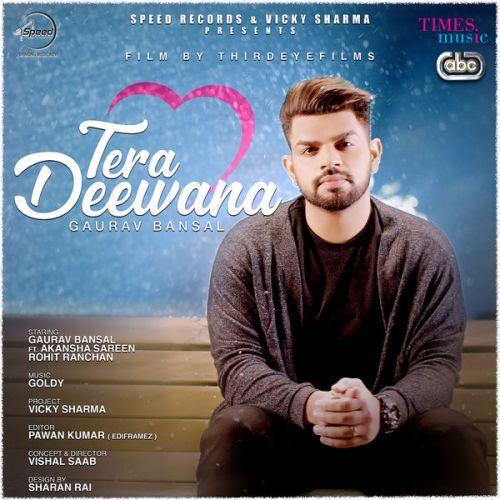 Tera Deewana Gaurav Bansal Mp3 Song Download