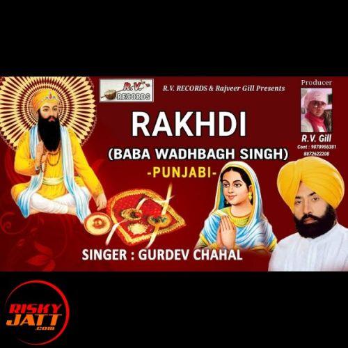 Rakhdi Gurdev Chahal Mp3 Song