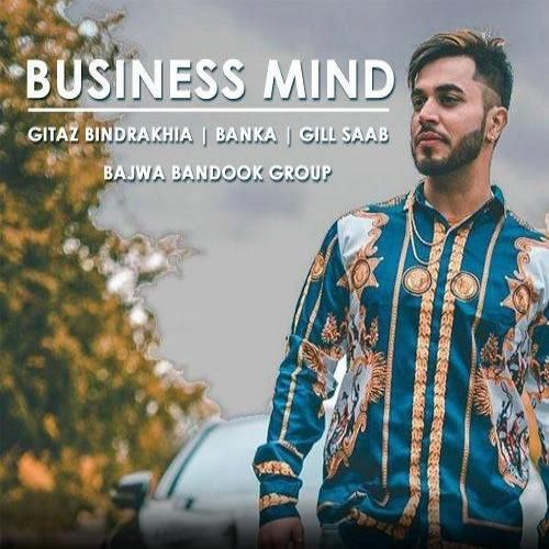 Business Mind Gitaz Bindrakhia, Banka Mp3 Song Download