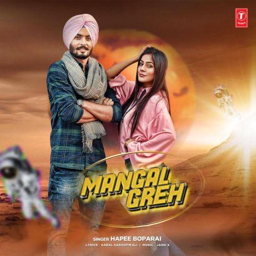 Mangal Greh Hapee Boparai Mp3 Song Download