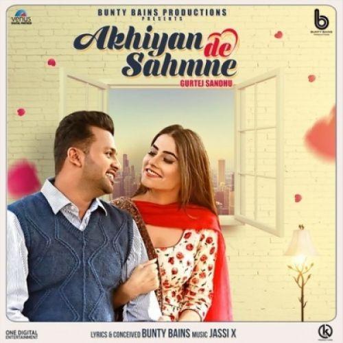 Akhiyan De Sahmne Gurtej Sandhu Mp3 Song Download