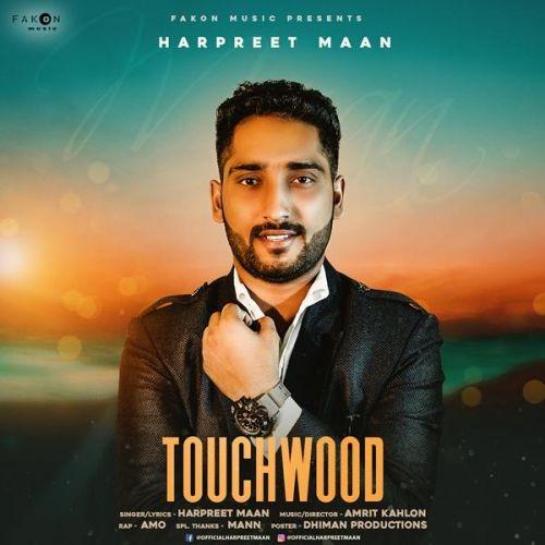 Touchwood Harpreet Maan, Amo Mp3 Song Download