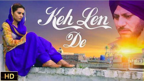 Keh Len De (Rubb Rakha) Dr Shree Mp3 Song Download