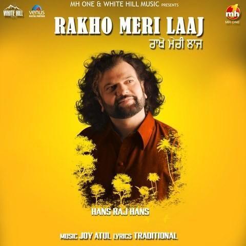 Rakho Meri Laaj Hans Raj Hans Mp3 Song Download