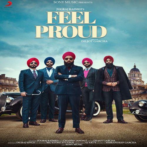 Feel Proud Jugraj Rainkh Mp3 Song Download