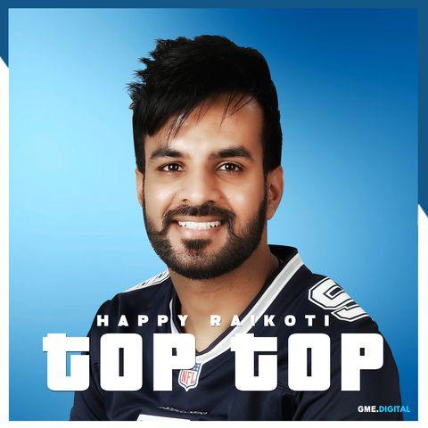 Top Top Happy Raikoti Mp3 Song Download