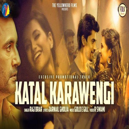 Katal Karawengi (Aam Aadmi) by Raj Brar