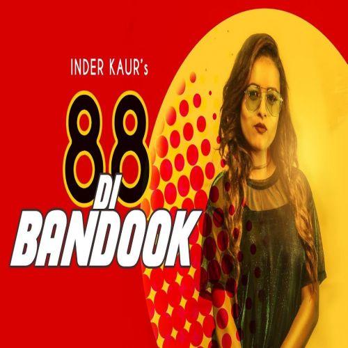 88 Di Bandook Inder Kaur Mp3 Song Download