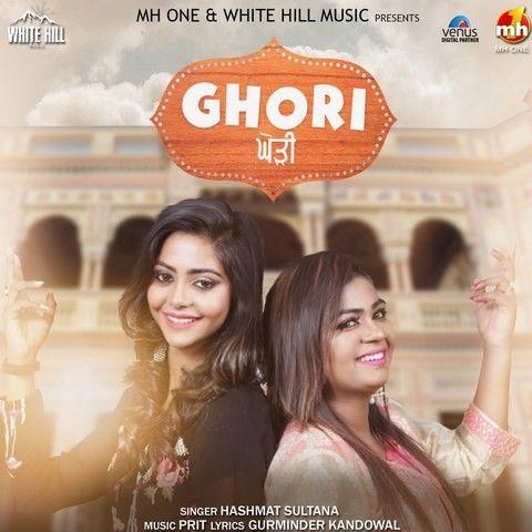 Ghori Hashmat Sultana Mp3 Song Download