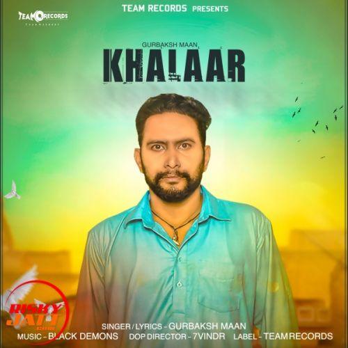 Khalaar Gurbaksh Maan Mp3 Song Download