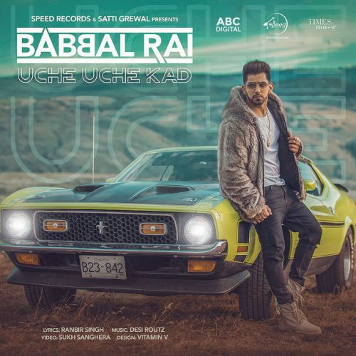 Uche Uche Kad Babbal Rai mp3 song download, Uche Uche Kad Babbal Rai full album mp3 song