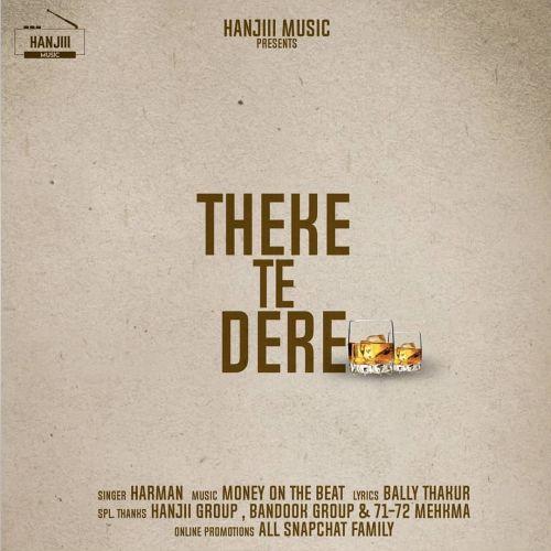 Theke Te Dere Harman Mp3 Song Download