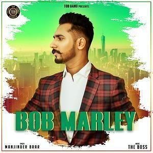 Bob Marley Manjinder Brar Mp3 Song Download
