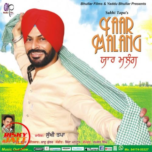 Yaar Malang Sukhi Tapa Mp3 Song Download Djjohal Com