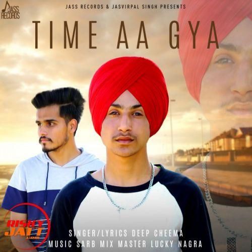 Time Aa Gya Deep Cheema Mp3 Song Download