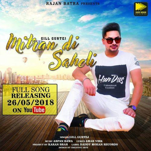 Mitran Di Saheli Gill Gurtej Mp3 Song Download