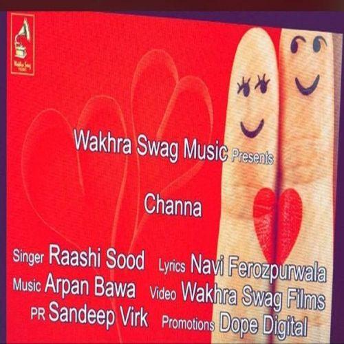 Channa Raashi Sood Mp3 Song Download