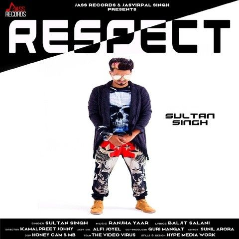 Respect Sultan Singh Mp3 Song Download