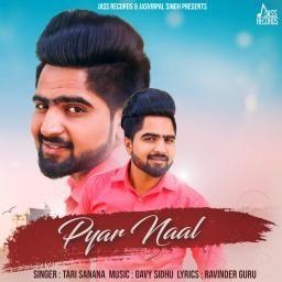 Pyar Naal Tari Sanana Mp3 Song Download