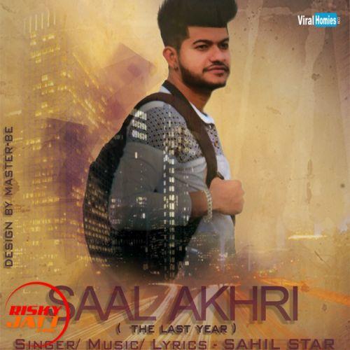 Saal Akhri Sahil Star Mp3 Song Download