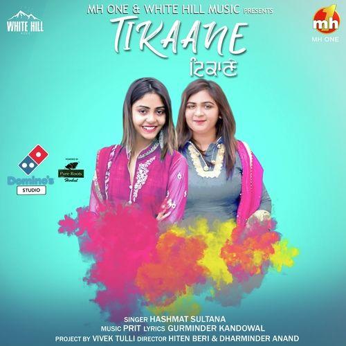 Tikaane Hashmat Sultana Mp3 Song Download