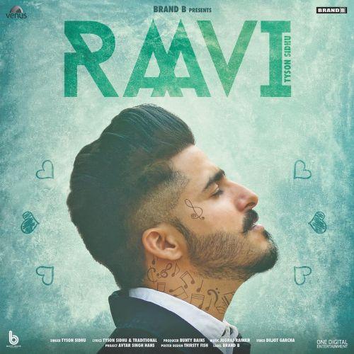 Raavi Tyson Sidhu Mp3 Song Download