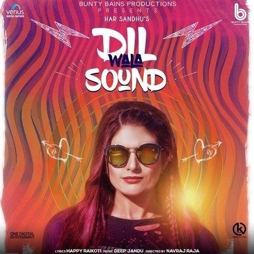 Dil Wala Sound Har Sandhu Mp3 Song Download