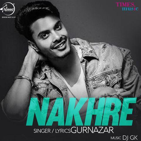 Nakhre Gurnazar Mp3 Song Download