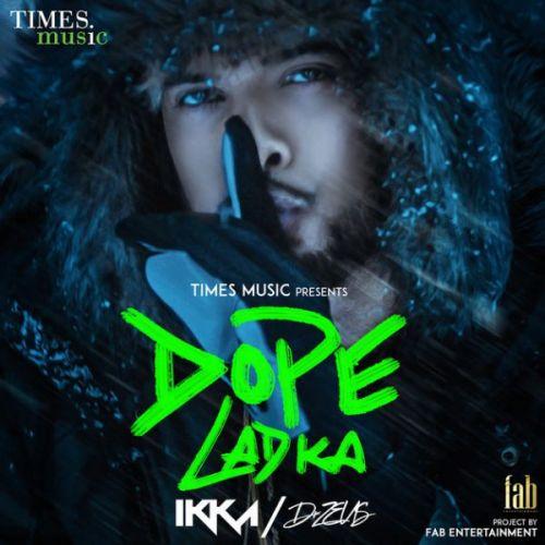 Dope Ladka Ikka Mp3 Song Download
