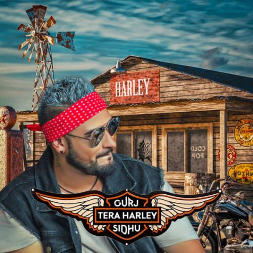 Tera Harley Gurj Sidhu Mp3 Song Download