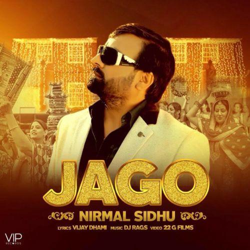 Jago Nirmal Sidhu, DJ Rags Mp3 Song Download