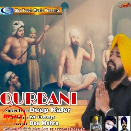 Qurbani Deep Kaler Mp3 Song