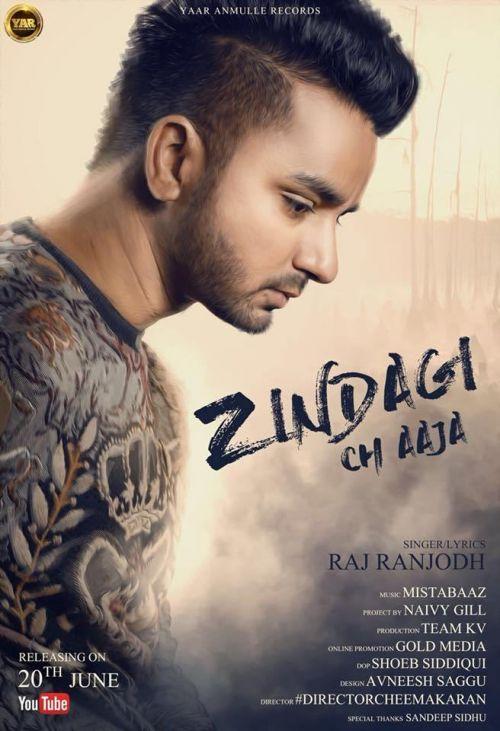 Zindagi Ch Aja Raj Ranjodh Mp3 Song Download