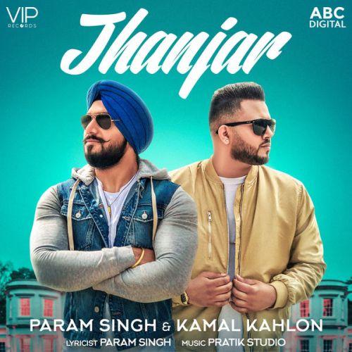 Jhanjar Param Singh, Kamal Kahlon Mp3 Song Download