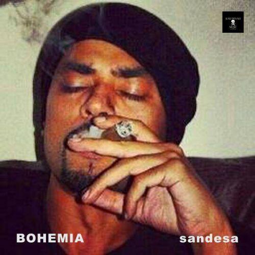 Sandesa Bohemia Mp3 Song Download