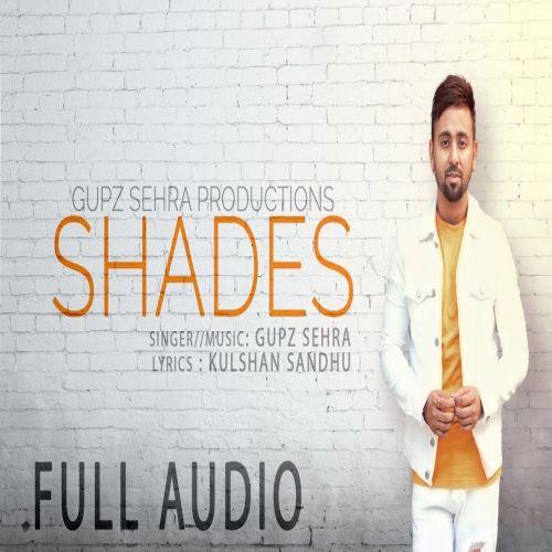 Shades Gupz Sehra Mp3 Song Download