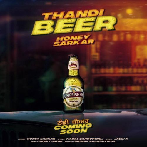 Thandi Beer Honey Sarkar Mp3 Song Download