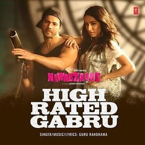 High Rated Gabru (Nawabzaade) Guru Randhawa Mp3 Song Download