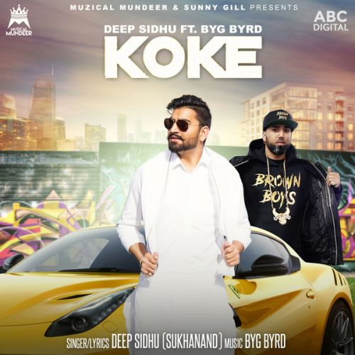 Koke Deep Sidhu, Byg Byrd Mp3 Song Download