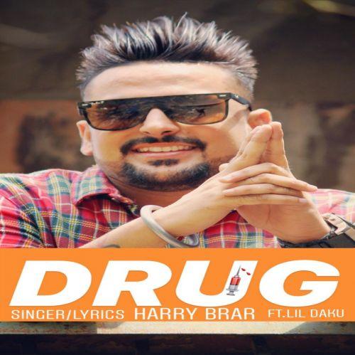Drug Harry Brar Mp3 Song Download