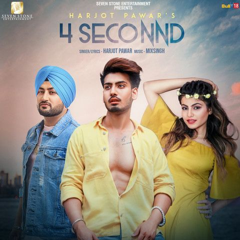 4 Seconnd Harjot Pawar Mp3 Song Download