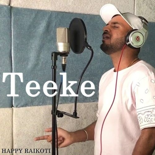 Teeke Happy Raikoti Mp3 Song Download
